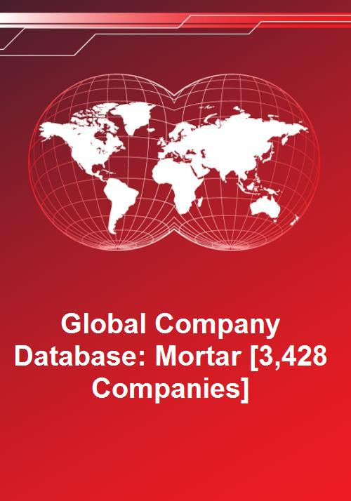 Global Company Database: Mortar [3,428 Companies] - Product Image